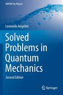 Solved Problems in Quantum Mechanics PDF