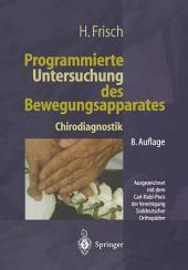 Programmierte Untersuchung des Bewegungsapparates: Chirodiagnostik, Ausgabe 8