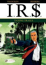 I.R.$. - Volume 1 - Taxing Trails