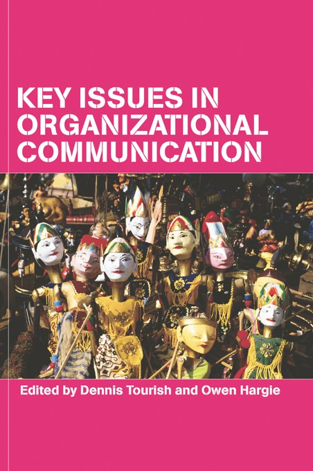 Key Issues in Organizational Communication
