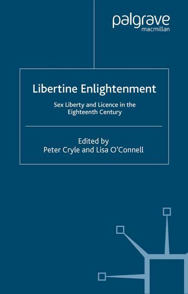 Download Libertine Enlightenment Book