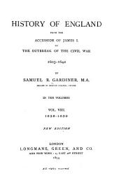 History of England from the Accession of James I. to the Outbreak of the Civil War, 1603-1642: Volume 8
