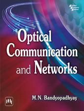 OPTICAL COMMUNICATION AND NETWORKS