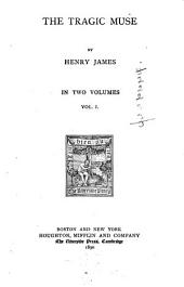 The Tragic Muse: Volume 1