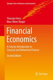 Financial Economics: A Concise Introduction to Classical and Behavioral Finance, Edition 2