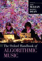 The Oxford Handbook of Algorithmic Music PDF
