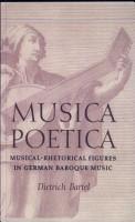 Musica Poetica  Musical Rhetorical Figures in German Baroque Music PDF