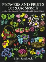 Flowers and Fruit, Cut and Use Stencils