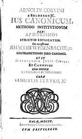 Ius canonicum methodo institutionum per aphorismos strictim explicatum
