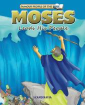 Moses Leads His People