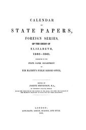Calendar of State Papers: Foreign Series ... Preserved in the State Paper Departement of Her Majesty's Public Record Office. ... of the Reign of, Volume 4