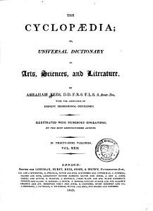 The Cyclopaedia  Or  an Universal Dictionary of Arts  Sciences  and Literature PDF