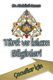 Türk ve İslam Bilginleri: Çocuk Serisi