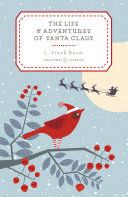 The Life and Adventures of Santa Claus PDF