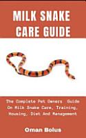 Milk Snake Care Guide PDF
