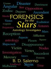 Forensics by the Stars: Astrology Investigates