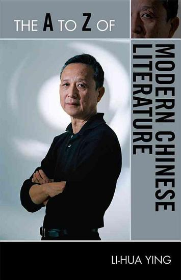 The A to Z of Modern Chinese Literature PDF