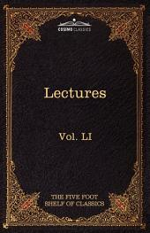 Lectures on the Classics from the Five Foot Shelf