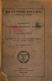 Hemenway Southwestern Archaeological Expedition: Contributions to the History of the Southwestern Portion of the United States, Volume 5