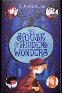 The House of Hidden WondersThe House of Hidden Wonders