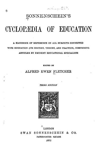Sonnenschein s Cyclopaedia of Education PDF
