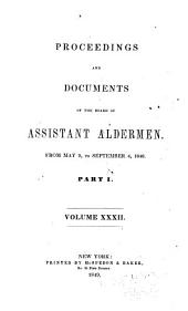 Proceedings of the Board of Assistant Aldermen: Volume 32, Part 1