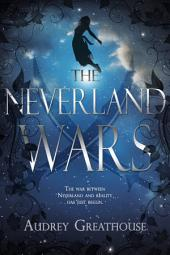 The Neverland Wars: Volume 1