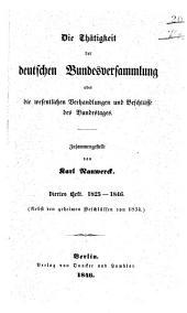 Die Thätigkeit der deutschen Bundesversammlung oder die wesentlichen Verhandlungen und Beschlüsse des Bundestags: Band 4