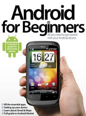 Android for Beginners: All you need to get started with your Android device