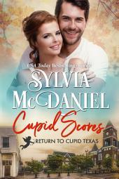 Cupid Scores: Contemporary Romance