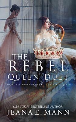 The Rebel Queen Duet