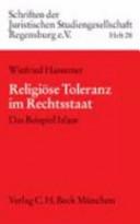 Religi  se Toleranz im Rechtsstaat PDF