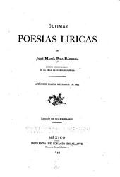 Últimas poesías líricas de José María Bárcena ...: Apéndice hasta mediados de 1895 ...