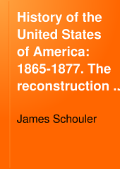 History of the United States of America: 1865-1877. The reconstruction period