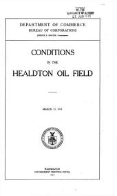Conditions in the Healdton oil field: March 15, 1915