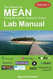The Hands-on MEAN Lab Manual, Volume 1