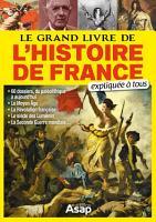 Le grand livre de l histoire de France expliqu      tous PDF