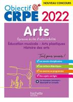 Objectif CRPE 2022   Arts   Epreuve   crite d admissibilit   PDF