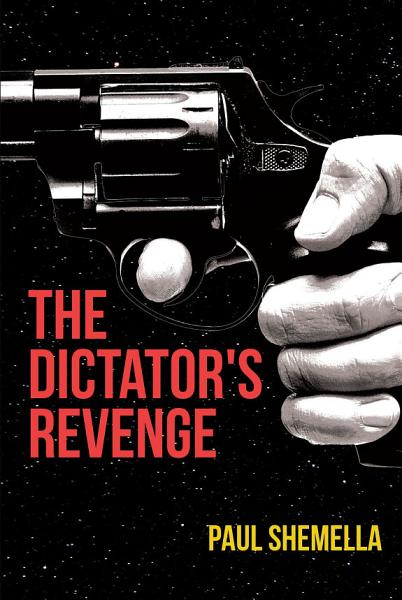 Download The Dictator s Revenge Book