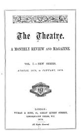 The Theater: A Monthly Review and Magazine, Volume 1