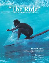 The Ride: 1960'S & 1970'S: a Photo Essay