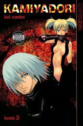 Kamiyadori: Volume 3
