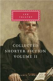 Collected Shorter Fiction: Volume 2