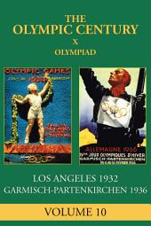 X Olympiad: Los Angeles 1932, Garmish-Partenkirchen 1936