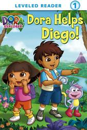 Dora Helps Diego! (Dora the Explorer)