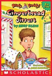 Gingerbread Jitters (Ready, Freddy! 2nd Grade #6)