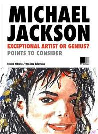 Michael Jackson  Exceptional Artist Or Genius  Points To Consider