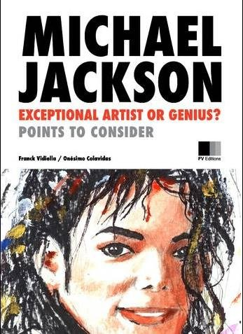 Michael Jackson: Exceptional Artist or Genius? Points to consider.