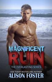 Magnificent Ruin: Everlasting Series #2