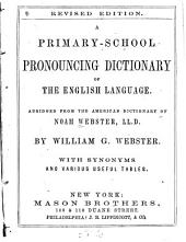 A primary-school pronouncing dictionary of the English language